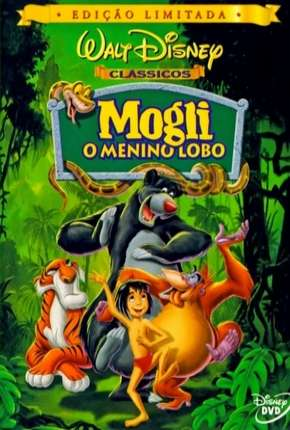 Mogli - O Menino Lobo - Animação Filme Torrent Download