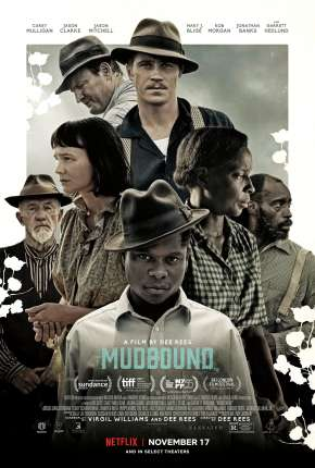 Mudbound - Lágrimas Sobre o Mississippi Filme Torrent Download