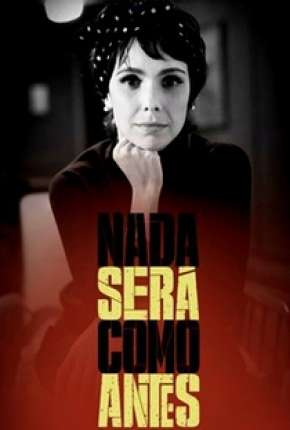 Nada Será Como Antes Série Torrent Download