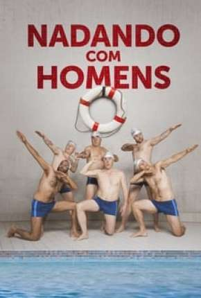 Nadando com Homens Filme Torrent Download