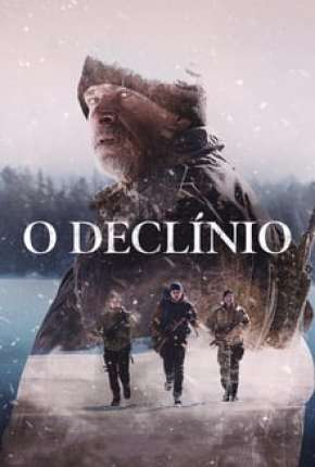 O Declínio - The Decline Filme Torrent Download