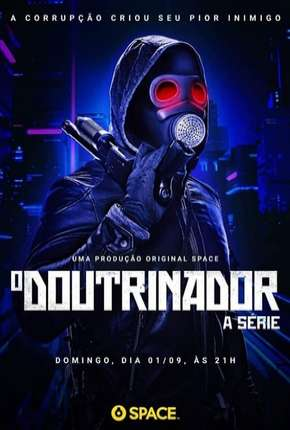 O Doutrinador - A Série - 1ª Temporada Série Torrent Download