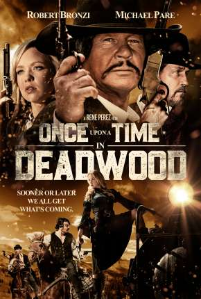 Once Upon a Time in Deadwood - Legendado Filme Torrent Download