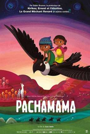 Pachamama - Uma Aventura nos Andes - Netflix Filme Torrent Download