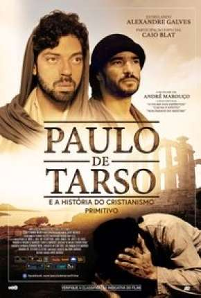 Paulo de Tarso e a História do Cristianismo Primitivo Filme Torrent Download