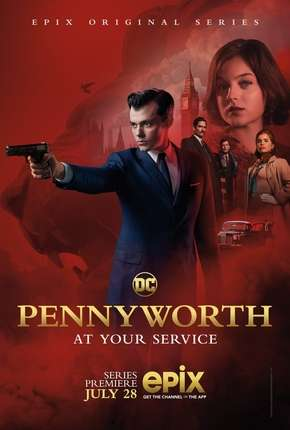 Pennyworth - 1ª Temporada Série Torrent Download