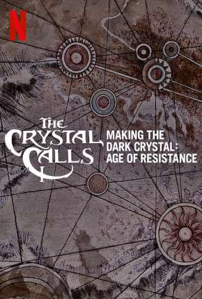 Por Dentro do Cristal - Os Bastidores de O Cristal Encantado - A Era da Resistência torrent download