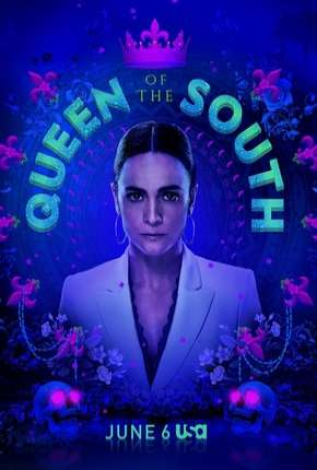 Queen of the South - A Rainha do Sul 4ª Temporada Legendada Série Torrent Download