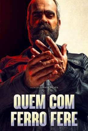 Quem com Ferro Fere Filme Torrent Download