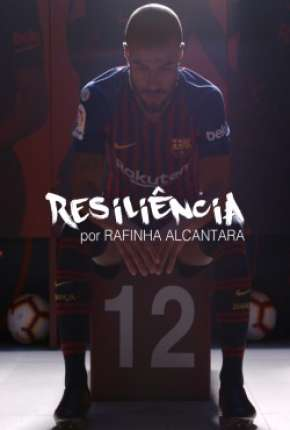 Resiliência - Rafinha Alcantara Filme Torrent Download