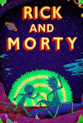 Rick and Morty - 3ª Temporada Completa Desenho Torrent Download