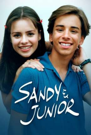 Sandy e Junior - 1ª Temporada Série Torrent Download