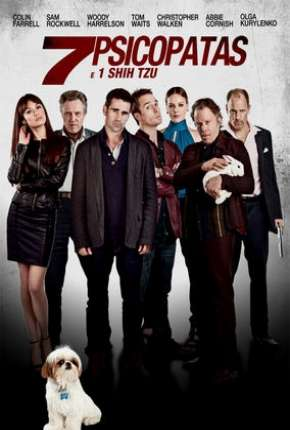 Sete Psicopatas e um Shih Tzu Filme Torrent Download