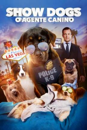 Show Dogs - O Agente Canino BluRay Filme Torrent Download