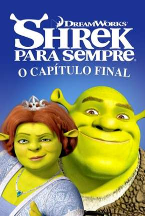 Shrek Para Sempre + Bônus Filme Torrent Download
