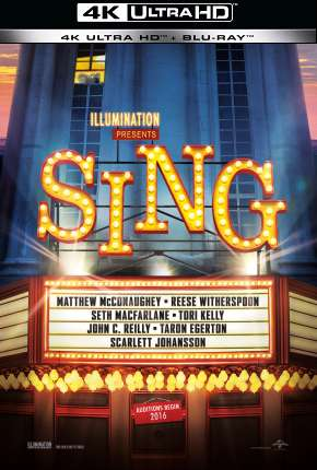 Sing - Quem Canta Seus Males Espanta - 4K Filme Torrent Download
