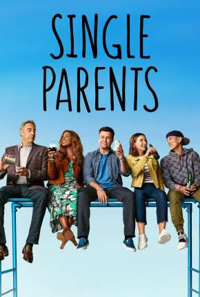 Single Parents - 2ª Temporada Legendada Série Torrent Download