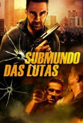 Submundo Das Lutas - Rumble Filme Torrent Download