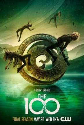The 100 - 7ª Temporada Legendada Série Torrent Download