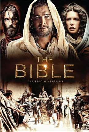 The Bible  - 1ª Temporada - Completa Série Torrent Download