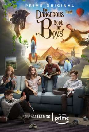 The Dangerous Book For Boys - 1ª Temporada Legendada Série Torrent Download