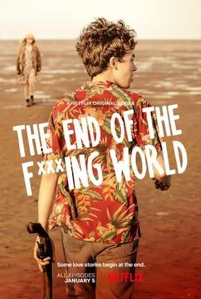 The End of the F***ing World - 1ª Temporada Completa Série Torrent Download