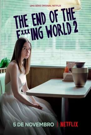 The End of the F***ing World - 2ª Temporada Série Torrent Download