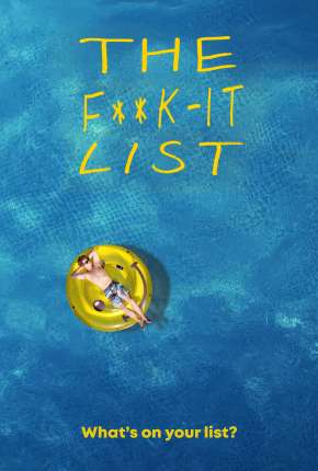 The F**k-It List - Legendado Filme Torrent Download
