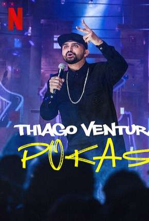 Thiago Ventura - POKAS Série Torrent Download