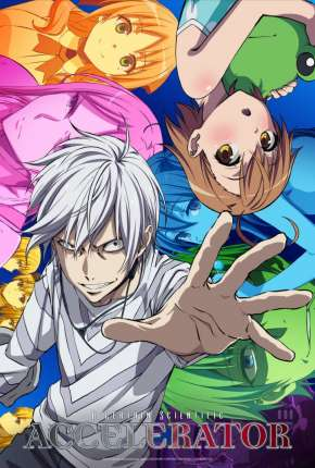 Toaru Kagaku no Accelerator Anime Torrent Download