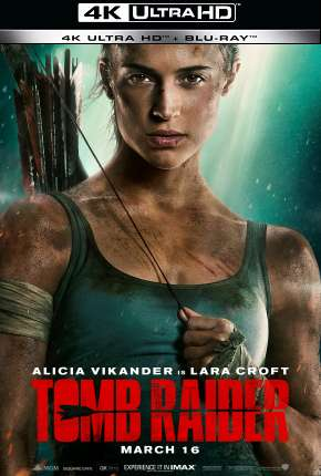 Tomb Raider - A Origem - 4K Filme Torrent Download