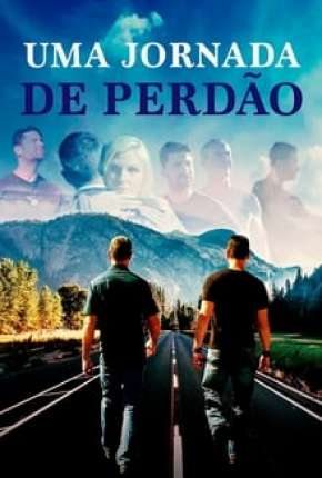 Uma Jornada de Perdão Filme Torrent Download