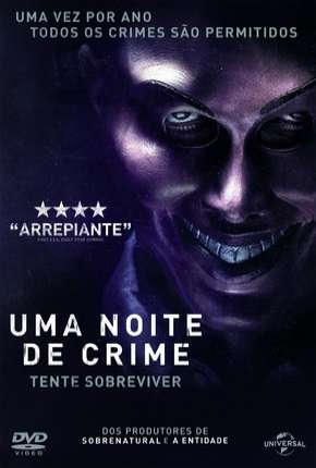 Uma Noite de Crime - The Purge Filme Torrent Download