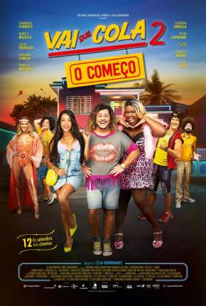 Vai Que Cola 2 - O Começo Full HD Filme Torrent Download
