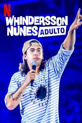 Whindersson Nunes em - Adulto - Especial Netflix Série Torrent Download