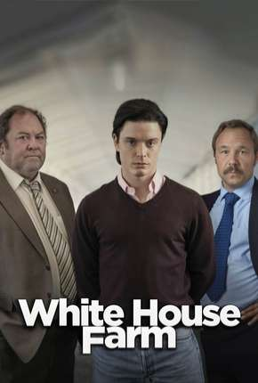 White House Farm - Legendada Série Torrent Download