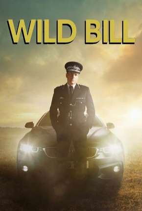 Wild Bill - Legendada Série Torrent Download