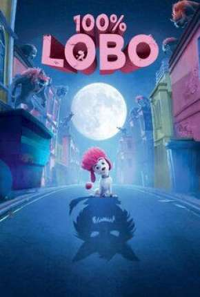 100% Lobo Filme Torrent Download