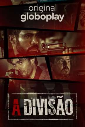 A Divisão - 1ª Temporada Série Torrent Download
