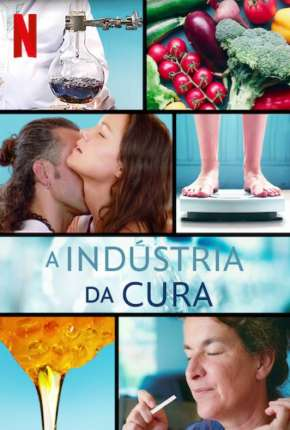 A Indústria da Cura - 1ª Temporada Completa Legendada Série Torrent Download