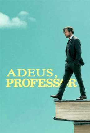 Adeus, Professor Filme Torrent Download