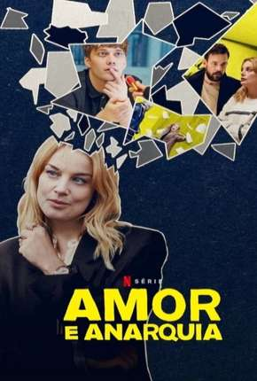 Amor e Anarquia - 1ª Temporada Completa Série Torrent Download