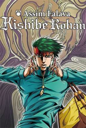 Assim Falava Kishibe Rohan - 1ª Temporada Completa torrent download