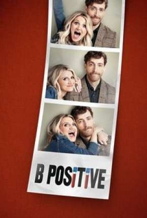 B Positive - 1ª Temporada Legendada Série Torrent Download