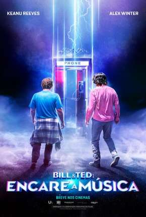 Bill e Ted - Encare a Música Filme Torrent Download
