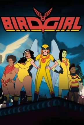 Birdgirl - 1ª Temporada - Legendado Desenho Torrent Download