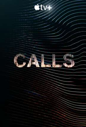 Calls - 1ª Temporada Série Torrent Download