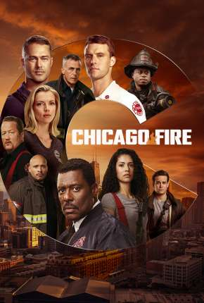 Chicago Fire - Heróis Contra o Fogo - 9ª Temporada Legendada Série Torrent Download