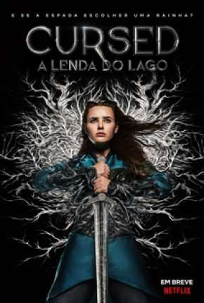 Cursed - A Lenda do Lago - 1ª Temporada Série Torrent Download