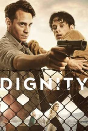 Dignity - 1ª Temporada Legendada Série Torrent Download